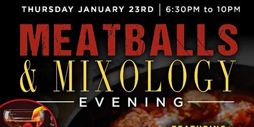 Meatballs & Mixology