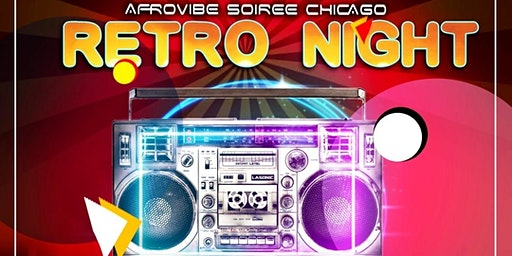 AFROVIBE SOIREE RETRO NIGHT - LOVE OF THE 80s & 90s