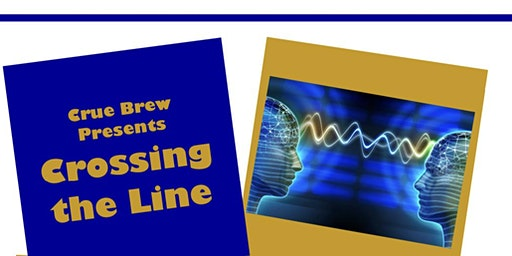 Crue Brew Presents: Crossing the Line