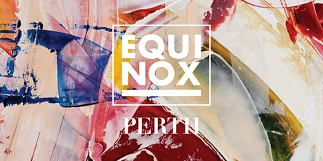 EQUINOX PERTH 2020 tickets