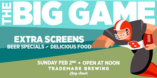 The BIG GAME PARTY at Trademark Brewing!