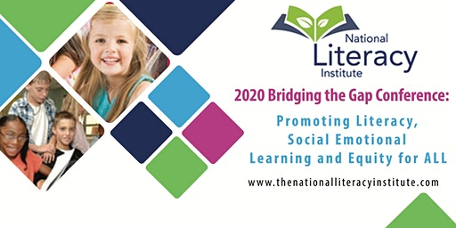 2020 Bridging the Gap Conference: Promoting Literacy, SEL and Equity