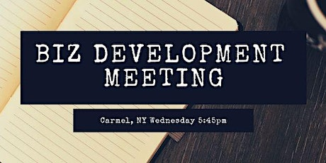 Carmel NY Local Biz Development Meetings tickets