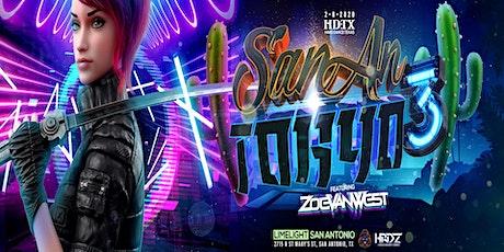San AnTokyo 3 featuring Zoe Van West tickets