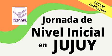 JORNADA de Nivel Inicial JUJUY entradas