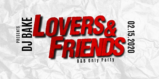 Lovers & Friends: RNB Party