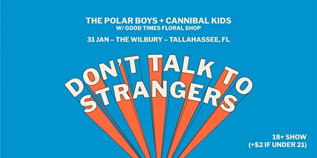 The Polar Boys + Cannibal Kids FL Tour: Tallahassee tickets
