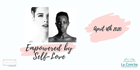 Empowered by Self-Love tickets