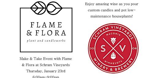 Flame & Flora Make & Take Event at Schram Vineyards!