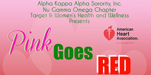 Alpha Kappa Alpha Sorority, Inc - Nu Gamma Omega Presents Pink Goes Red JiggAerobics