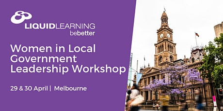 Women in Local Government Leadership Workshop Melbourne tickets