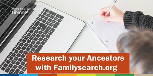 Research your Ancestors with Familysearch.org - Redcliffe Library