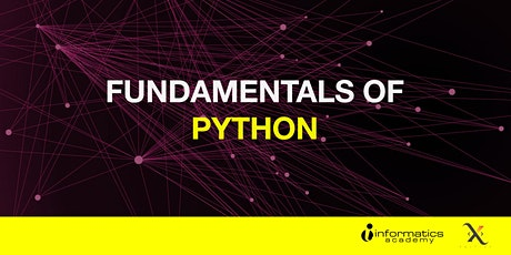 Fundamentals of Python (2-Day Practical Workshop) 29 Feb & 07 Mar 2020 tickets