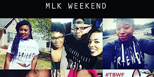 Brunch N Chill x TrapBrunch W/ Friends: MLK Weekend Edition