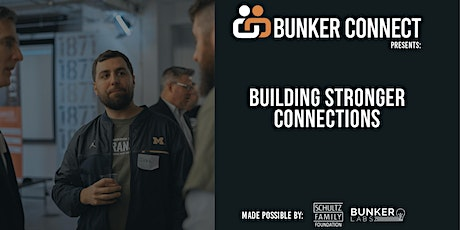 Bunker Connect Chicago: Building Stronger Connections tickets