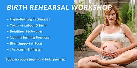 Birth Rehearsal Workshop tickets