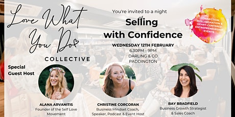Selling with Confidence  - Love What You Do February Event tickets