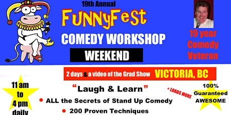 Stand Up Comedy WORKSHOP & Comedy Writing - Saturday, JUNE 27 & Sunday, JUNE 28, 2020 - Victoria, BC tickets