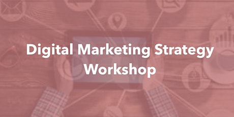 2-Day Digital Marketing Strategy Workshop tickets