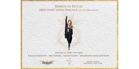 Dance as Ritual - 5Rhythms® Waves Practice Led by Tata Leban tickets