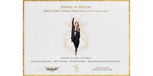 Dance as Ritual - 5Rhythms® Waves Practice Led by Tata Leban