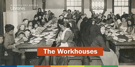 The Workhouses - Albany Creek Library tickets
