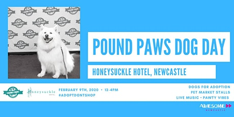 Pound Paws Dog Day at Honeysuckle Hotel tickets