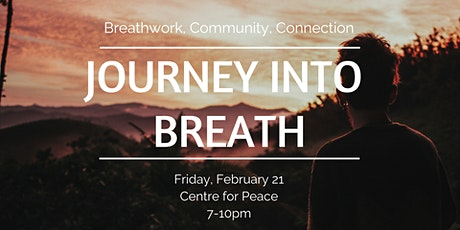 Journey into Breath - Feb 21st tickets