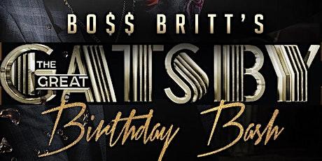 Boss Britt's Great Gatsby Birthday Bash tickets