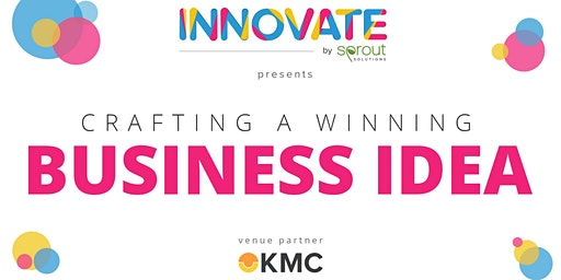Innovate by Sprout: Crafting a Winning Business Idea for SMEs