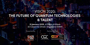 Vision 2020: The Future of Quantum Technologies and...