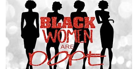 Black Women Are Dope Vendor Event tickets