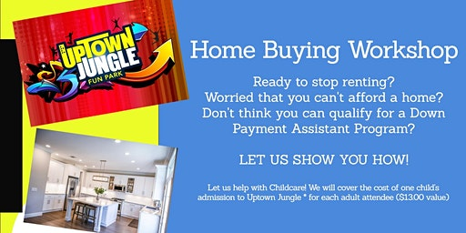 Jump Into A New Home- Home Buying Workshop