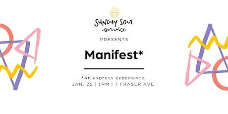 Sunday Soul Service // Manifest tickets