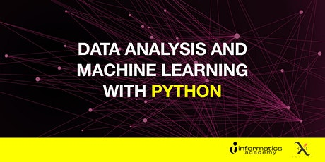 Data Analysis & Machine Learning (2-Day Workshop) 14 & 21 March 2020 tickets