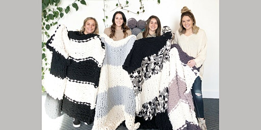 Lifestyle Next Door: Chunky Blanket Workshop (21+ years old) - Wed. 3/11 @ 5:30pm