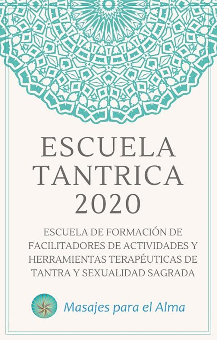 Imagen de Escuela Tantrica / Formacion de Facilitadores de Herramientas de Tantra