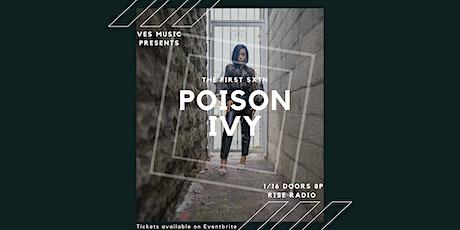 The First Sxtn | Poison Ivy tickets
