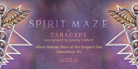 Spirit Maze Album Release Show at The Dragon's Den by Taragápe tickets