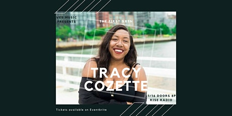 The First Sxtn | Tracy Cozette tickets