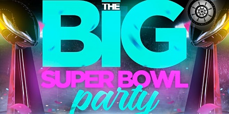 The Big SuperBowl Party tickets