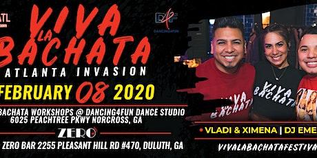 Viva La Bachata Atlanta Invasion -Bachata  Workshop + party Multi-location tickets