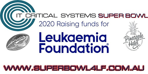 ITCS  Super Bowl in 2020 Raising Funds for the Leukaemia Foundation