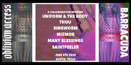 UNIFORM & THE BODY • THOU • RINGWORM • MIZMOR • MANY BLESSINGS •SAINTPEELER tickets