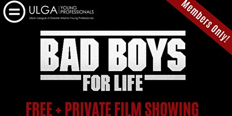 """ULGA-YP Movie Night: """"Bad Boys for Life"""" - Members Only tickets"""