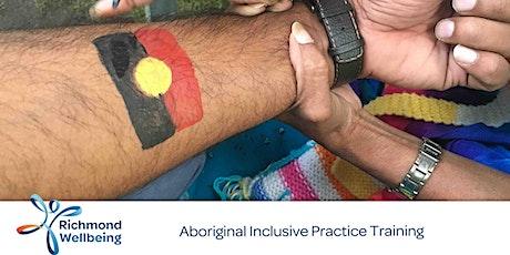 Aboriginal Inclusive Practice  tickets