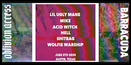 LIL UGLY MANE • MIKE • ACID WITCH • HELL • SHITBAG • WOLFIE WARSHIP tickets