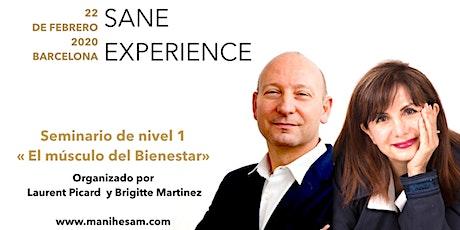 """Seminario SANE Experience Nivel 1. 22 de febrero 2020 en Barcelona - """"El Músculo del Bienestar"""" dirigido por los Coachs SANE Instructores Brigitte Martinez y Laurent Picard. entradas"""
