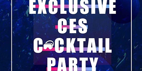 EXCLUSIVE CES COCKTAIL PARTY WITH LXAR tickets