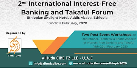 2nd International Interest-Free Banking and Takaful Forum tickets